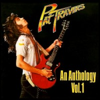 Purchase Pat Travers - An Anthology 1