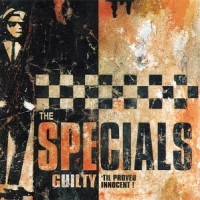 Purchase The Specials - Guilty 'Til Proved Innocent!
