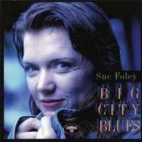 Purchase Sue Foley - Big City Blues