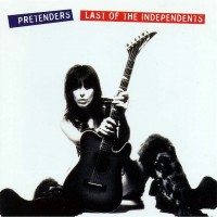 Purchase The Pretenders - Last of the Independents