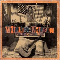 Purchase Willie Nelson - Milk Cow Blues