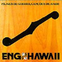 Purchase Engenheiros do Hawaii - Filmes de guerra, canções de amor