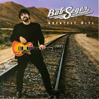 Purchase Bob Seger - Greatest Hits