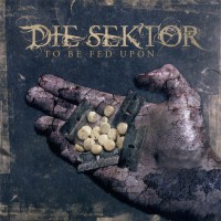 Purchase Die Sektor - To Be Fed Upon