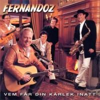 Purchase Fernandoz - Vem Får Din Kärlek Inatt