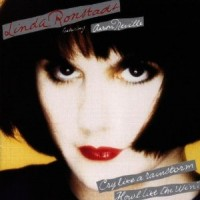 Purchase Linda Ronstadt - Cry Like a Rainstorm -- Howl Like the Wind