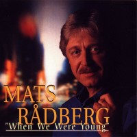 Purchase Mats Rådberg - When We Where Young