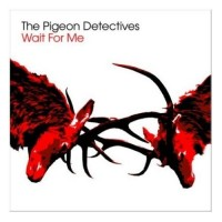 Purchase The Pigeon Detectives - Wait For Me
