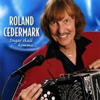 Purchase Roland Cedermark - Dagar skall komma