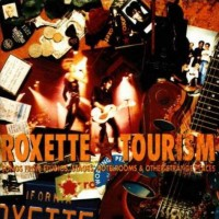 Purchase Roxette - Tourism