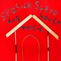 Purchase Seasick Steve - Dog House Music
