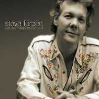 Purchase Steve Forbert - Just Like There's Nothin' To I