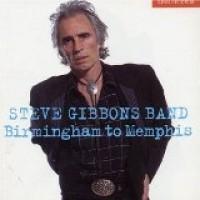 Purchase Steve Gibbons - Birmingham to Memphis