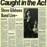 Purchase The Steve Gibbons Band - Caught in the act (live)