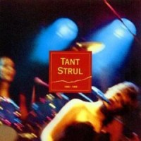 Purchase Tant Strul - 1980-1985