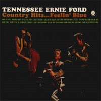Purchase Tennessee Ernie Ford - Country hits Feelin' Blue