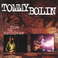 Purchase Tommy Bolin - From the Archives, Vol. 1