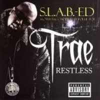 Purchase Trae - Restless [S.L.A.B.-ED]
