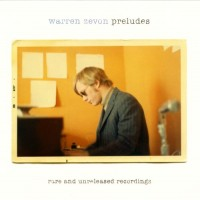 Purchase Warren Zevon - Preludes: Rare And Unreleased Recordings CD1