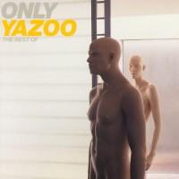 Purchase Yazoo - Only Yazoo - The Best Of