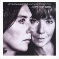 Purchase Kate & Anna McGarrigle - Heartbeats Accelerating