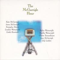 Purchase Kate & Anna McGarrigle - The McGarrigle Hour