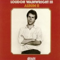 Purchase Loudon Wainwright III - Album II
