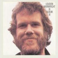 Purchase Loudon Wainwright III - Album III