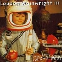 Purchase Loudon Wainwright III - Grown Man
