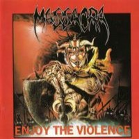 Purchase Massacra - Enjoy The Violence