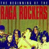 Purchase Raga Rockers - The Beginning of the Raga Rockers