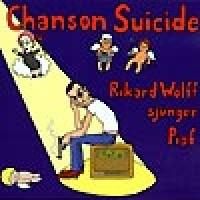 Purchase Rikard Wolff - Chanson Suicide - Rikard Wolff Sjunger Piaf