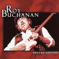 Purchase Roy Buchanan - Deluxe Edition