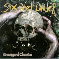 Purchase SIX FEET UNDER - Graveyard Classics