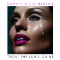 Purchase Sophie Ellis-Bextor - Today The Sun's On Us