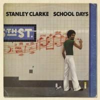 Purchase Stanley Clarke - School Days (Vinyl)