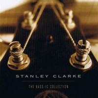 Purchase Stanley Clarke - Bass-Ic Collection