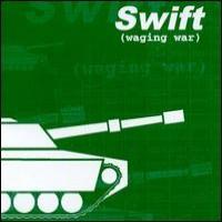 Purchase Swift - (Waging War)