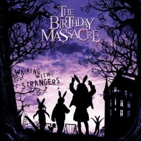 Purchase The Birthday Massacre - Walking with Strangers