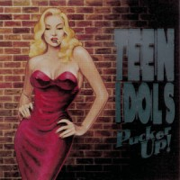 Purchase Teen Idols - Pucker Up!