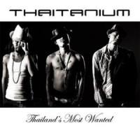 Purchase Thaitanium - Thailand's Most Wanted