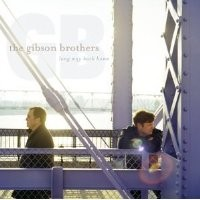 Purchase Gibson Brothers - Long Way Back Home