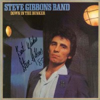 Purchase The Steve Gibbons Band - Down In The Bunker