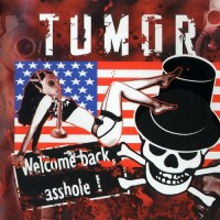 Purchase Tumor - Welcome Back, Asshole!