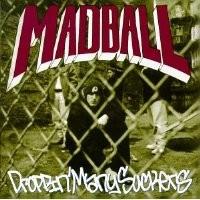 Purchase Madball - Droppin' Many Suckers