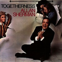 Purchase Allan Sherman - Togetherness
