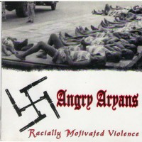 Purchase Angry Aryans - Racially Motivated Violence