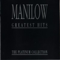 Purchase Barry Manilow - Greatest Hits: Platinum Collection