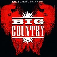 Purchase Big Country - The Buffalo Skinners