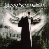 Purchase Blood Stain Child - Silence Of Northern Hell
